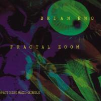 Brian Eno -Fractal Zoom 1992年作品