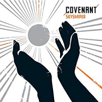 Covenant -Skyshaper  2006年