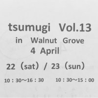 tsumugi   vol.13   in  Walnut Grove
