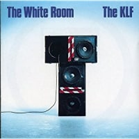The KLF -The White Room 「帝国主義打倒!スターリン主義打倒!戦乱の危機を切り裂け!」