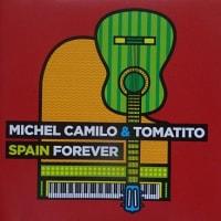 感謝の気持ち SPAIN FOREVER  /  MICHEL CAMILO & TOMATITO