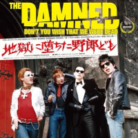 "THE DAMNED DOCUMENT MOVIE ""DON'T YOU WISH THAT WE WERE DEAD""映画『地獄に堕ちた野郎ども』予告編"