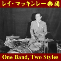 �쥤���ޥå���졼���� ''One Band, Two Styles''