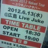 ALvino@広島Live Juke『2012 Naked Tour ユウキノハナタバ~』