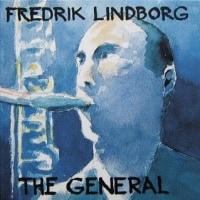 THE GENERAL / FREDRIK LINDBORG