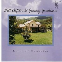 Give Me The Roses While I Live-Bill Clifton & Jimmy Gaudreau