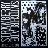 Strawberry Switchblade -Since Yesterday 1984年