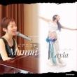 ピアノウタ×ベリーダンス(まっみ&Layla)夏休みSpecial Live ご案内