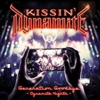 Kissin' Dynamite - Generation Goodbye - Dynamite Nights