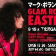 マーク・ボラン追悼~GLAM ROCK EASTER vol.29