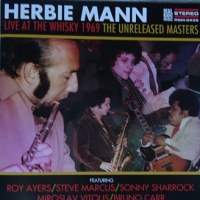 ファンだから  LIVE AT WHISKY 1969 THE UNRELEASED MASTERS/Herbie Mann