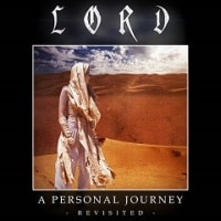 Lord - A Personal Journey: Revisited