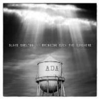 BLAKE SHELTON/BRINGING BACK THE SUNSHINE