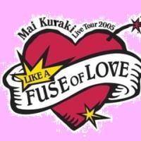 倉木麻衣 LIKE A FUSE OF LOVE 広島Ⅳ