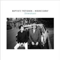 Baptiste Trotignon &Minino Garay/Chimichurri