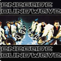 Renegade Soundwave -Renegade Soundwave 1994年作品