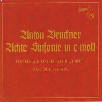 ケンペ/チューリヒ・トーンハレ管のブルックナー  交響曲第8番 ハ短調