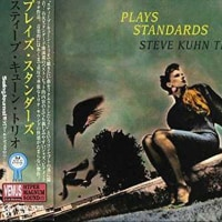 steve kuhn trio/ plays standards
