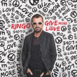 Ringo Starr	/	Give More Love (LP)