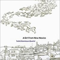 かみむら泰一『A Girl From Mexico』