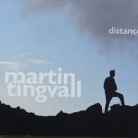 ゆらぎの本質 distance  /  martin tingvall