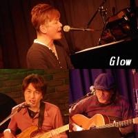 3/21(火)「Glow」