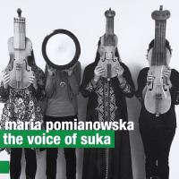 マリア・ポミアノウスカ『The Voice of Suka』