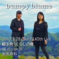 bumpy blume Live Information 140♪