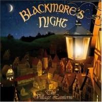 Blackmore\'s Night 『Village Lanterne』