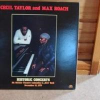 セシル・テイラー、マックス・ローチ「Historic Concerts」