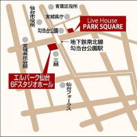 【LIVE INFO】2/22勾当台公園PARK SQUARE(仙台)