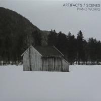 才能の使い方 ARTIFACTS / SCENES-PIANO WORKS  /  TOBIAS WILDEN