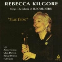 rebecca kilgore/ sure thing:sings the music of jerome kern