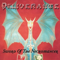 Deliverance – Sword Of The Necromancer