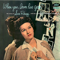 Sue Raney/When Your Lover Has Gone