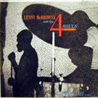 LENNY McBROWNE / AND THE 4 SOULS & EASTERN LIGHTS  ・・・ 山椒は小粒でもぴりりと ・・・・・