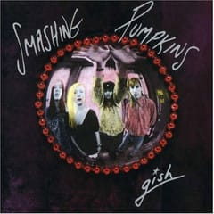 名盤100選 34 スマッシング・パンプキンズ『ギッシュ』(1991) - ≪オールタイム・グレ