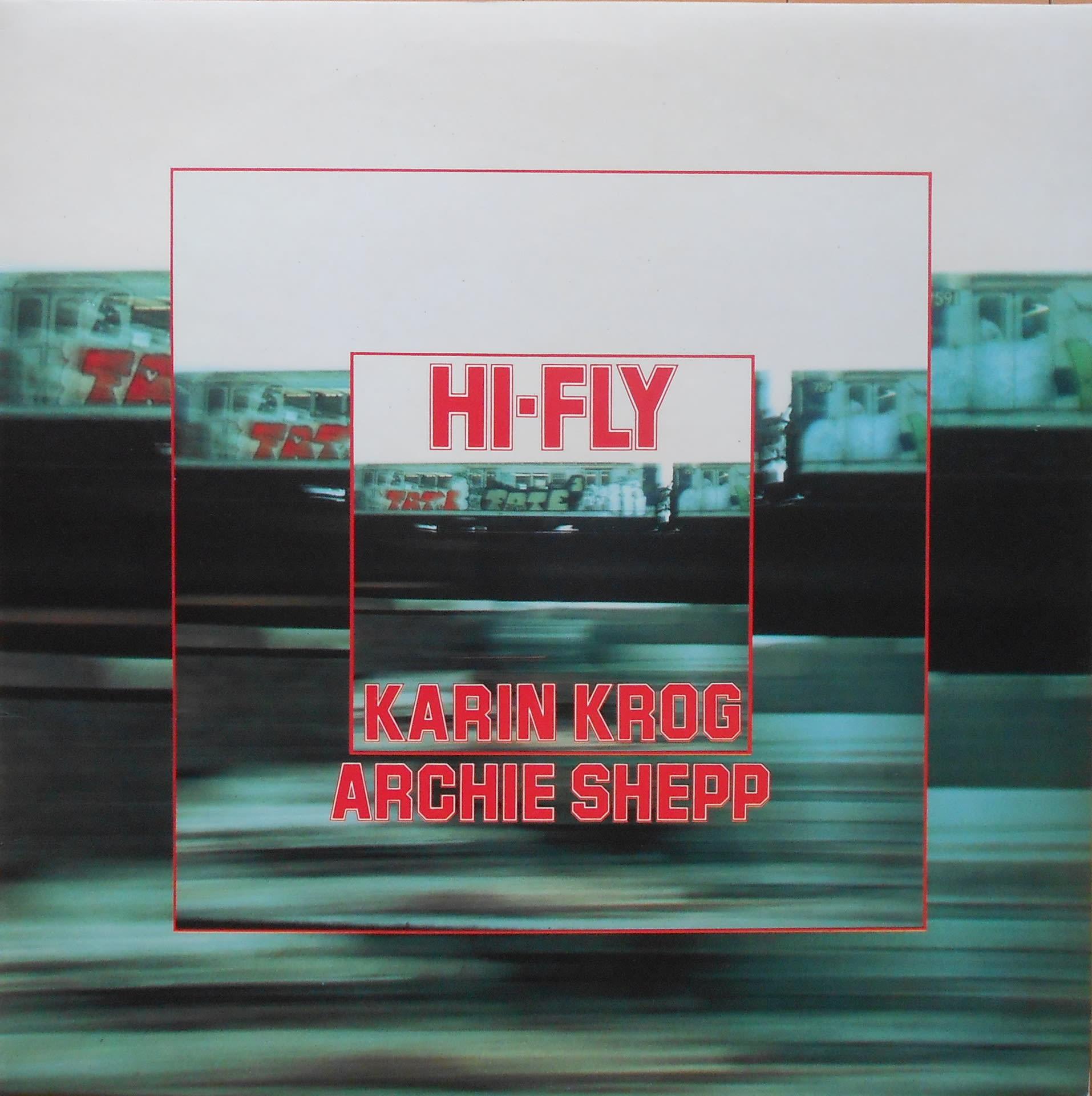 Karin Krog Archie Shepp Hi Fly