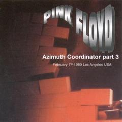 Pink Floyd - Azimuth Coordinator (disc 6: 1980-02-07)