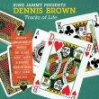DENNIS BROWN/KING JAMMY Presents DENNIS BROWN Tracks Of Life