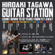 田川ヒロアキ Guitar Station~Count Down to 10 years from FLY AWAY
