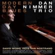 Dan Nimmer/Modern Day Blues