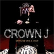 Crown J 1集 / One & Only  ♪