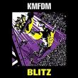 KMFDM - Blitz 2009年 スラッシュ・インダストリアル!