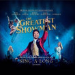VARIOUS ARTISTS/THE GREATEST SHOWMAN (ORIGINAL MOTION PICTURE SOUNDTRACK) [SING-A-LONG EDITION]