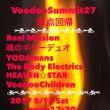 Voodoo Summit 27 出演します!