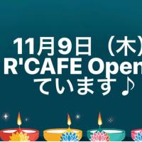 11月9日(木)R'CAFE Openしています♪