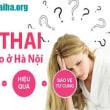 Phòng khám nào bỏ thai dùng biện pháp bảo vệ tin cậy rẻ đối với Hà Nội