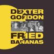 Dexter Gordon/Fried Bananas