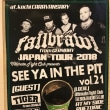 Fallbrawl JAPAN TOUR 2018  SEE YA IN THE PIT vol.21